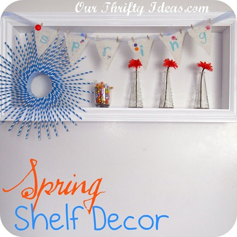Spring Shelf Decor